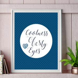 Coolness of my eyes wall art